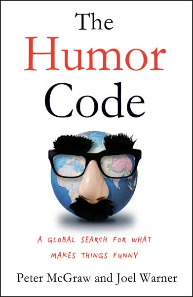 Book Cover for The Humor Code: A Global Search For What Makes Things Funny